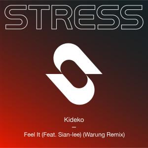 Album Feel It (feat. Sian-Lee) (Warung Remix) from Kideko