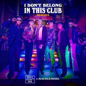 Album I Don't Belong In This Club (Remixes) from Macklemore