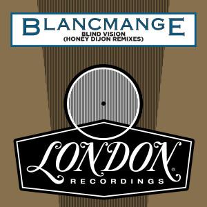Album Blind Vision (Honey Dijon Remixes) from Blancmange
