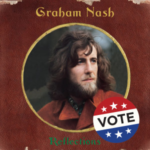 Album Reflections from Graham Nash