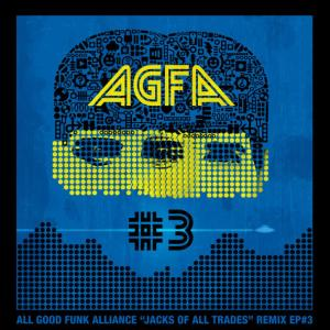 Album Jacks of All Trades Remixed EP 3 from All Good Funk Alliance
