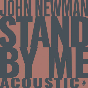 Album Stand By Me from John Newman