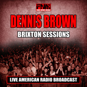 Album Brixton Sessions from Dennis Brown