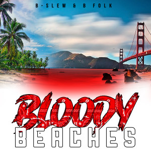 Album Bloody Beaches - EP from B-Slew