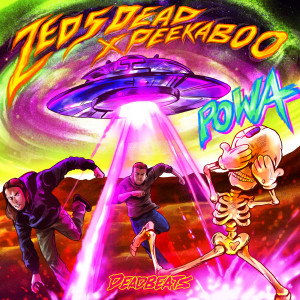 Album POWA from Zeds Dead
