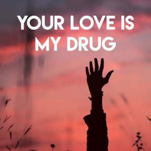 Album Your Love Is My Drug from Princess Beat