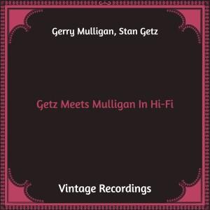 Stan Getz的專輯Getz Meets Mulligan in Hi-Fi (Hq Remastered)