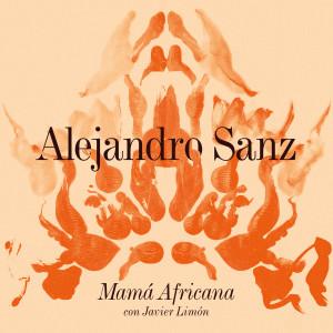 Alejandro Sanz的專輯Mamá Africana