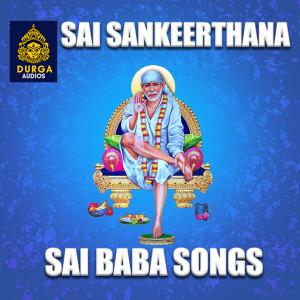 Album Sai Sankeerthana (Sai Baba Songs) from Anupama