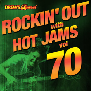 Rockin' out with Hot Jams, Vol. 70 (Explicit)