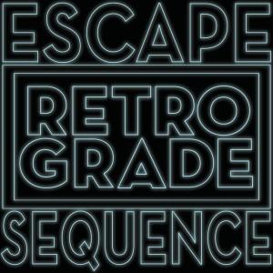 Album Escape Sequence from Retro/Grade