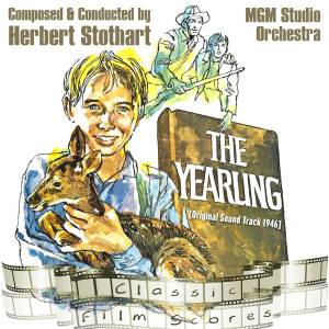 The Yearling (Original Motion Picture Soundtrack)
