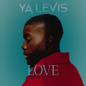 Album Love (Explicit) from Ya Levis