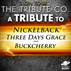 The Tribute Co.的專輯On Tour: A Tribute to Nickleback, Three Days Grace and Buckcherry