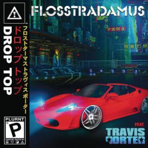 Album Drop Top from Travis Porter