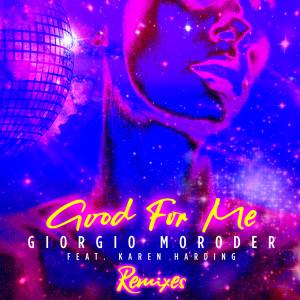 Giorgio Moroder的專輯Good For Me