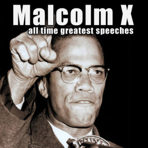 Album All-Time Greatest Speeches from Malcolm X
