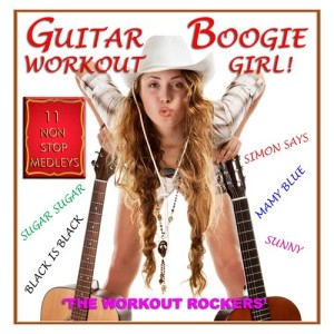 Album Guitar Boogie Workout Girl from The Workout Rockers