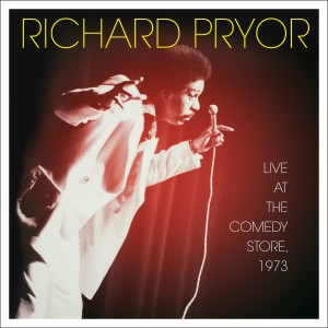 Album Live at the Comedy Store, 1973 (Explicit) from Richard Pryor