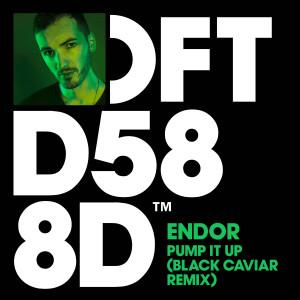 Album Pump It Up (Black Caviar Remix) from Endor