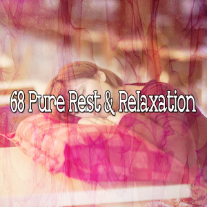 Album 68 Pure Rest & Relaxation from Relajacion Del Mar