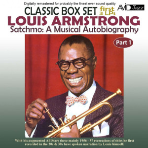 Louis Armstrong的專輯Satchmo: A Musical Autobiography, Pt. 1 (First 3 Lp's) [Remastered]