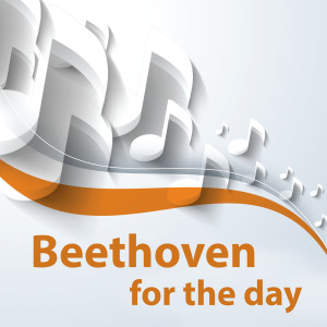 Ludwig van Beethoven的專輯Beethoven for the day