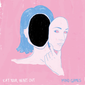 Album Mind Games from Eat Your Heart Out