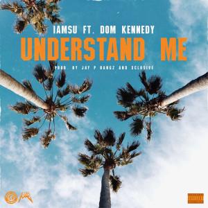 Album Understand Me (Explicit) from Iamsu!