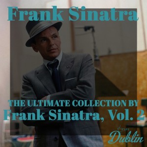 Frank Sinatra的專輯Oldies Selection: The Ultimate Collection by Frank Sinatra, Vol. 2