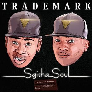 Album Sgisha Soul from Trademark SA