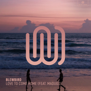 Album Love to Come Home from Blewbird