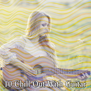 10 Chill out with Guitar