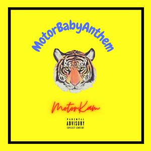 Album MotorBabyAnthem (Explicit) from MotorKam