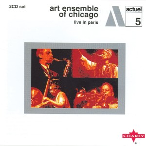 Album Live In Paris CD1 from Art Ensemble Of Chicago
