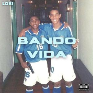 Album Bando Vida from Loki