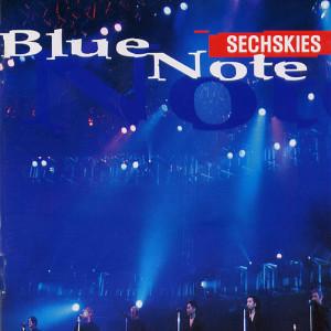 SECHSKIES的專輯Blue Note