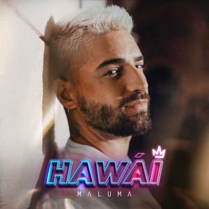 Listen to Hawái song with lyrics from Maluma