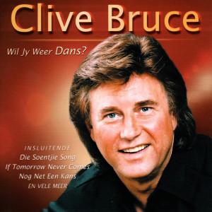 Album Wil Jy Weer Dans? from Clive Bruce