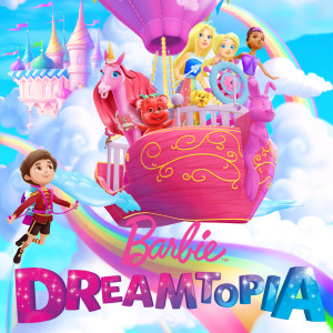 Dreamtopia (From the TV Series)