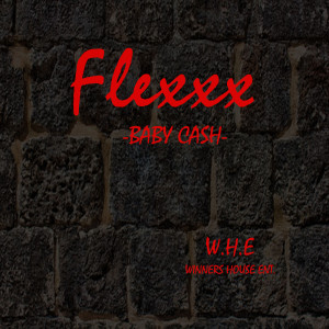Album Flexxx from Baby Cash