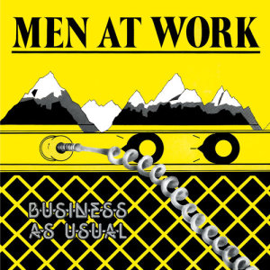 Men At Work的專輯Business As Usual