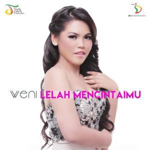 Lelah Mencintaimu dari Weni