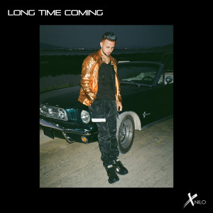 XNilo的專輯Long Time Coming
