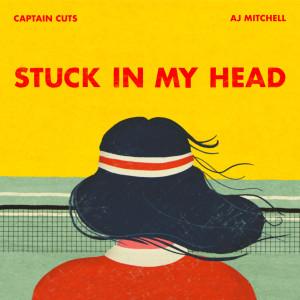 Album Stuck In My Head from AJ Mitchell