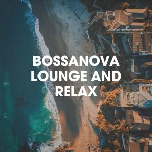 Bosanova Brasilero的專輯Bossanova lounge and relax