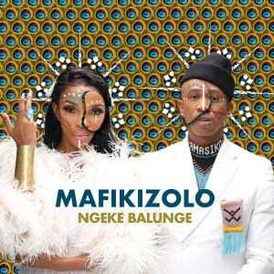 Album Ngeke Balunge from Mafikizolo