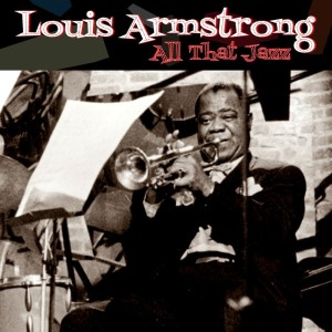 Louis Armstrong的專輯All That Jazz