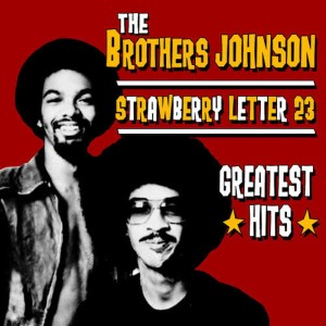 Album Strawberry Letter 23 - Greatest Hits from The Brothers Johnson