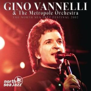 Album The North Sea Jazz Festival 2002 from Gino Vannelli